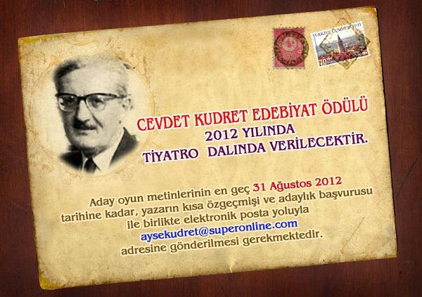 Cevdet Kudret Edebiyat Ödülü nün bu yýl konusu:  TÝYATRO